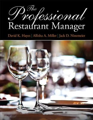 The Professional Restaurant Manager By Hayes, David K.