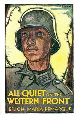 All Quiet on the Western Front By Remarque, Erich Maria/ Wheen, A. W. (TRN)